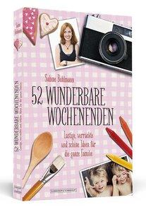 52 wunderbare Wochenenden