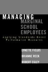 Managing Marginal School Employees