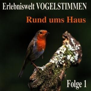 Erlebniswelt Vogelstimmen Vol.1