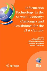 Information Technology in the Service Economy: Challenges and Po