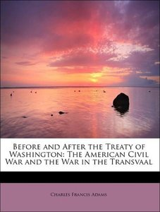 Before and After the Treaty of Washington: The American Civil Wa