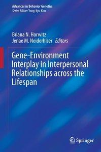 Gene-Environment Interplay in Interpersonal Relationships Across