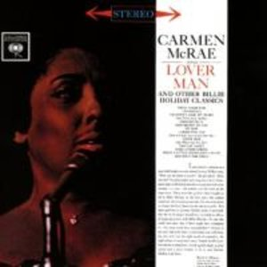 Carmen McRae Sings Lover Man and Other Billie Holi