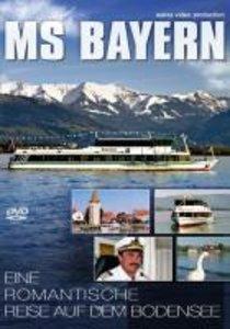 MS Bayern - Eine romantische Reise auf dem Bodensee
