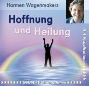 Hoffnung und Heilung. Audio-CD