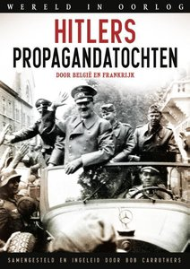 Hitlers propagandatochten / druk 1