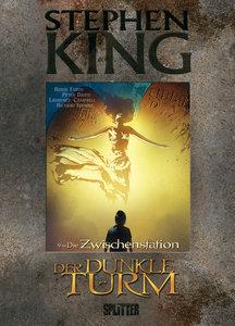 Stephen King - Der Dunkle Turm 09. Die Zwischenstation
