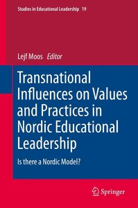 Transnational Influences on Values and Practices in Nordic Educa