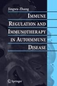 Immune Regulation and Immunotherapy in Autoimmune Disease