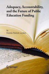Adequacy, Accountability, and the Future of Public Education Fun