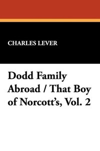Dodd Family Abroad / That Boy of Norcott's, Vol. 2