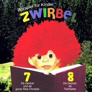 Dä Zwirbel und dä gross Ries Chnebel-Dä Zwirbel