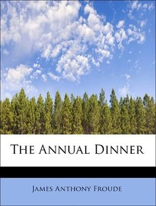 The Annual Dinner