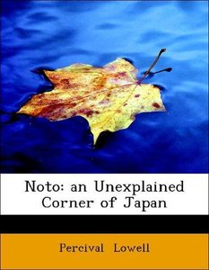 Noto: an Unexplained Corner of Japan