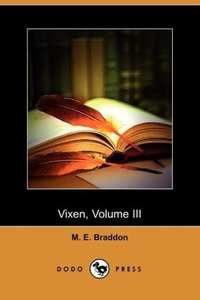 Vixen, Volume III (Dodo Press)