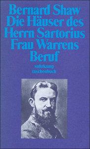 Die Häuser des Herrn Sartorius / Frau Warrens Beruf