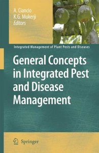 General Concepts in Integrated Pest and Disease Management