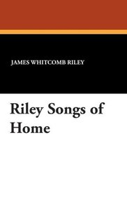 Riley Songs of Home