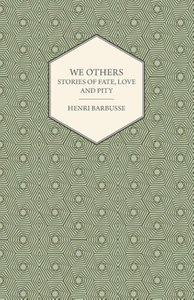 We Others - Stories of Fate, Love and Pity