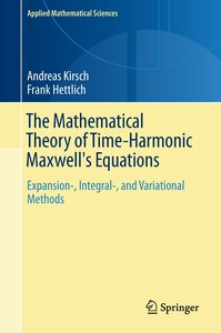 The Mathematical Theory of Time-Harmonic Maxwell's Equations