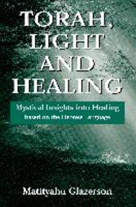 Torah, Light and Healing