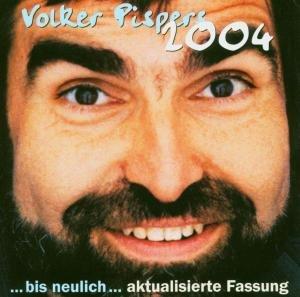 Bis Neulich,Version 2004
