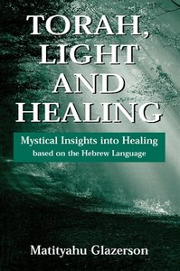 Torah, Light and Healing