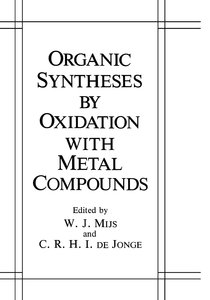 Organic Syntheses by Oxidation with Metal Compounds