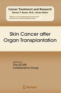 Skin Cancer after Organ Transplantation