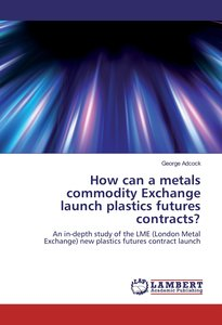 How can a metals commodity Exchange launch plastics futures cont