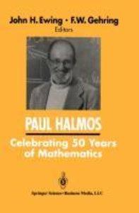 PAUL HALMOS Celebrating 50 Years of Mathematics