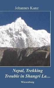 Nepal, Trekking, Trouble in Shangri La...
