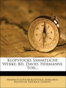 Klopstocks Sämmtliche Werke: zehnter Band