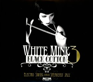 White Mink Black Cotton Vol.3