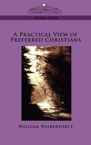 A Practical View of Preferred Christians