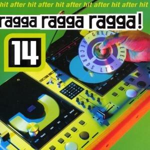 Ragga Ragga Ragga 14