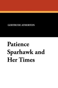 Patience Sparhawk and Her Times