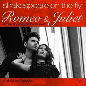 Romeo And Juliet-Shakespeare On The Fly
