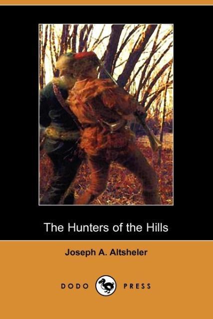 HUNTERS OF THE HILLS (DODO PRE - zum Schließen ins Bild klicken
