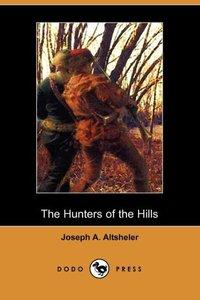 HUNTERS OF THE HILLS (DODO PRE