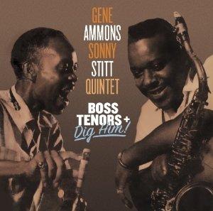 Boss Tenors/Dig Him!
