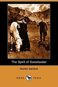 The Spirit of Sweetwater (Dodo Press)