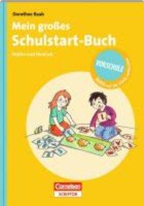Mein großes Schulstart-Buch. Mathe und Deutsch
