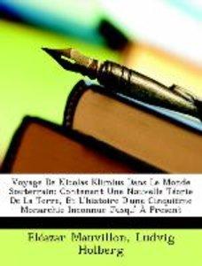 Voyage De Nicolas Klimius Dans Le Monde Souterrain: Contenant Un