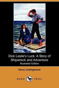 Dick Leslie's Luck