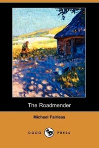 The Roadmender (Dodo Press)