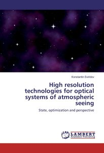 High resolution technologies for optical systems of atmospheric
