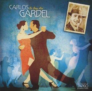 Carlos Gardel-Si Soy Asi