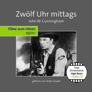 Zwölf Uhr Mittags-Filme Zum Hören 1950er