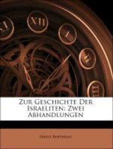 Zur Geschichte Der Israeliten: Zwei Abhandlungen
